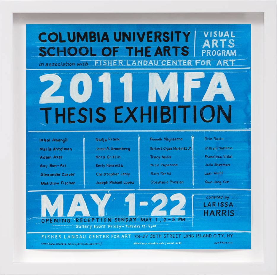 Columbia MFA Thesis Show (2011)     2018, Available