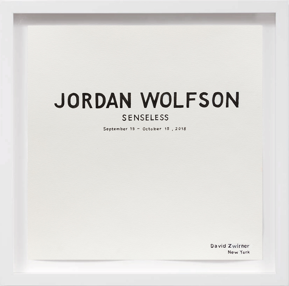 Senseless Jordan Wolfson (2018)     2017, Available