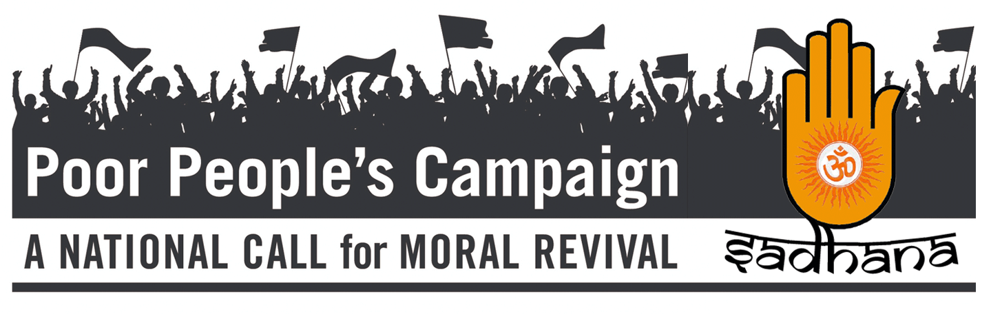 "On April 19, 2018, Sadhana: Coalition of Progressive is proud to officially endorse the  Poor People's Campaign: A National Call for Moral Revival . We pledge to mobilize Hindu Americans to be a part of this movement which continue the legacy of Martin Luther King Jr, and which ""challenges systemic racism, poverty, the war economy, ecological devastation and the nation's distorted morality."""