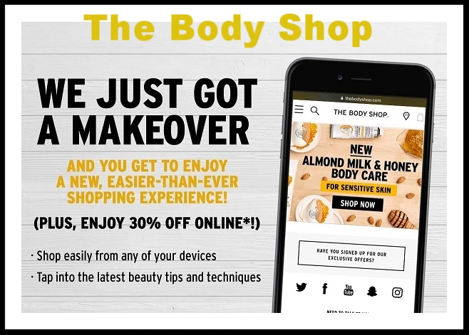 The Body Shop  ~30% Off Your Purchase on all regular-priced products (Ends 4/5) + Free shipping on any order