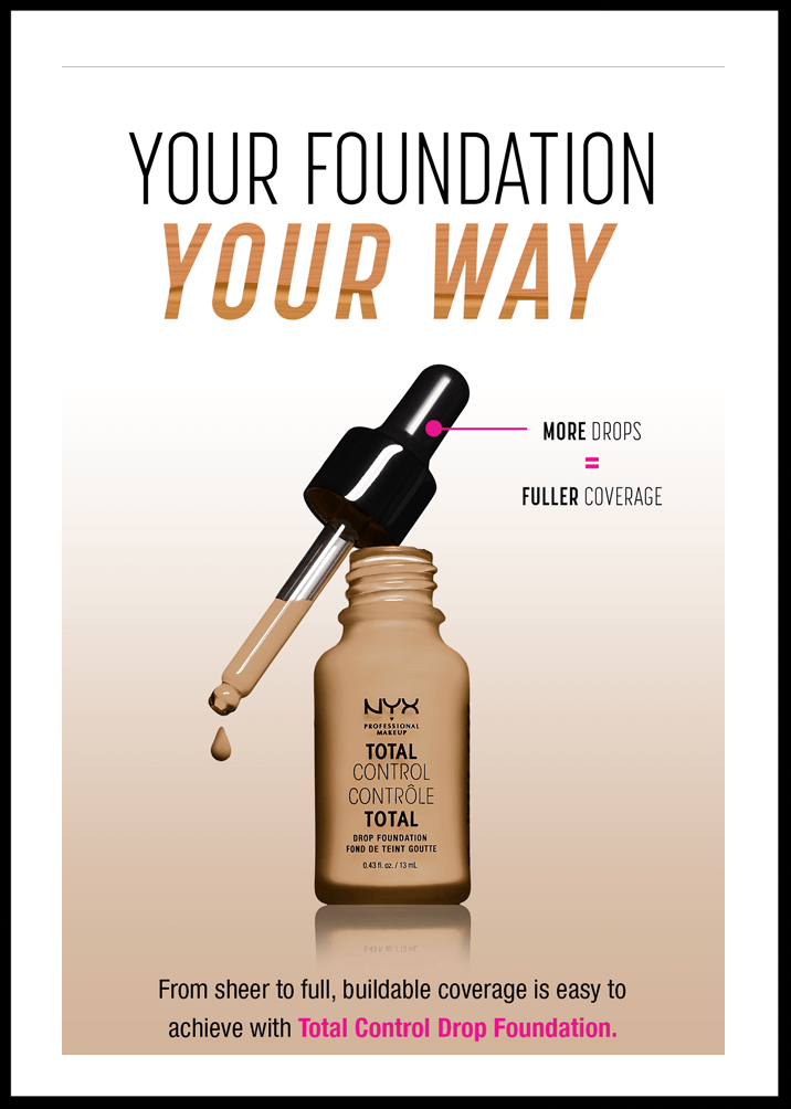 NYX Cosmetics  ~TOTAL CONTROL DROP FOUNDATION (24 shades ~ Find your perfect shade!) $14 + Free shipping with any order