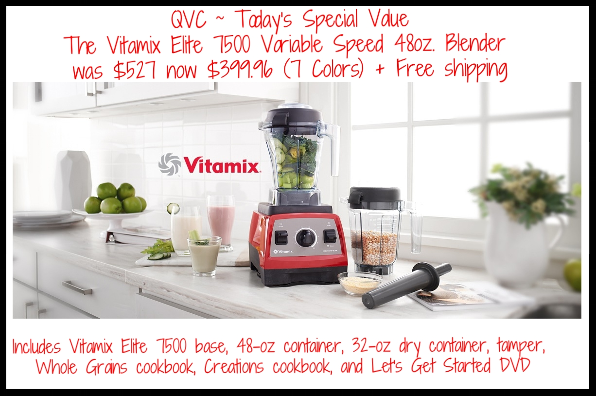QVC  ~ Vitamix Elite 7500 Variable Speed 48oz. Blender with Dry Container (7 colors ~ ends 4/2) + Free shipping
