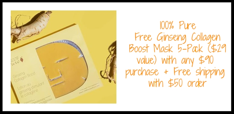 100% Pure  ~ Free Ginseng Collagen Boost Mask 5-Pack ($29 value ~ ends 4/30) + Free shipping with $50 order