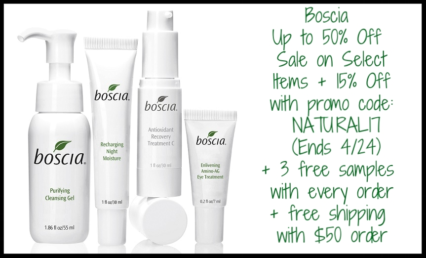 Boscia ~  Sale  ~ Up to 50% Off of Select Items + 15% Off with promo code:NATURAL17 (Ends 4/24) + 3 free samples with every purchase + free shipping with $50 order