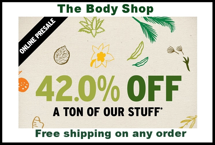 The Body Shop  ~ 42% Off (Exclusions apply)+ Free shipping on any order