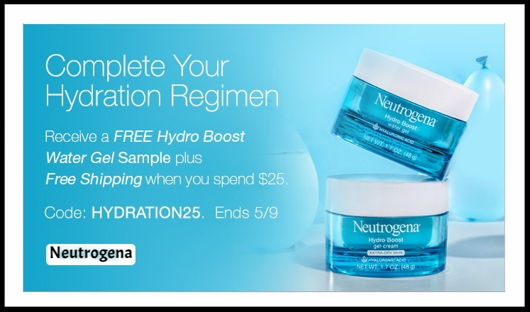 Neutrogena  ~ Free Hydro Boost Water Gel Sample with $25 purchase with promo code: HYDRATION25 (Ends 5/9) + Free shipping with $25 order