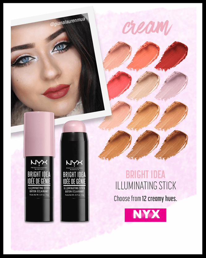 NYX Cosmetics  ~ Highlighter choices in powders, creams, liquids, and palettes! Find yours! $5 - $25 + Free shipping with $25 order