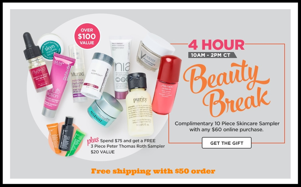 (The 10-Piece is sold out) Ulta ~  4-Hour Beauty Break  ~ Free 10-Piece Gift (Over $100 value) with any $60 online purchase + Free 3-Piece Peter Thomas Roth Sampler ($20 value) with $75 purchase + Free samples + Free shipping with $50 order