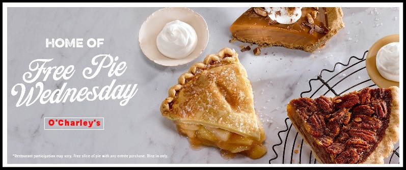 O'Charley's ~ Free Pie Wednesday ~ Find your location  here !