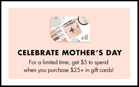 e.l.f. cosmetics ~ Receive $5 for every $25 you purchase in  Gift Cards  + Free shipping with $25 order
