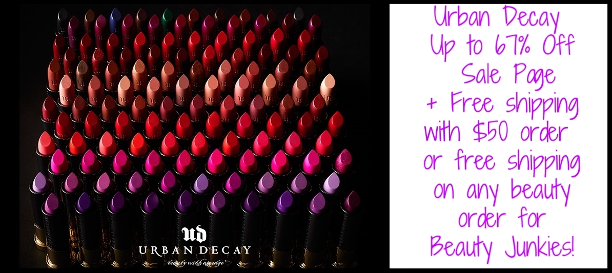 Urban Decay ~ Up to 67% Off  Sale Page  + Free shipping with $50 order or free shipping on any beauty order for Beauty Junkies!