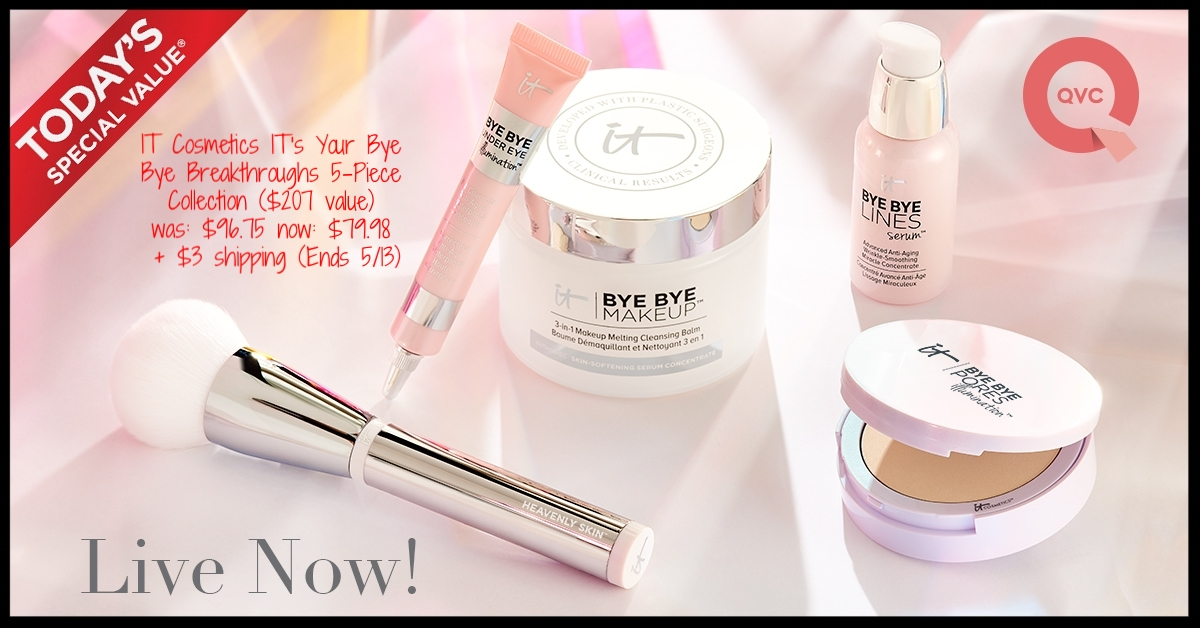 QVC ~ Today's Special Value ~ IT Cosmetics IT's Your Bye Bye Breakthroughs 5-Piece Collection ($207 value ~ Choose Single Shipment or Auto-Delivery) ~ was: $96.75 now: $79.98 + $3 shipping (Ends 5/13)~ Plus all other IT Cosmetics will ship free today with this TSV Collection!