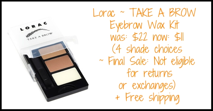 Lorac ~   TAKE A BROW Eyebrow Wax Kit  ~ was: $22 now: $11 (4 shade choices ~ Final Sale: Not eligible for returns or exchanges) + Free shipping