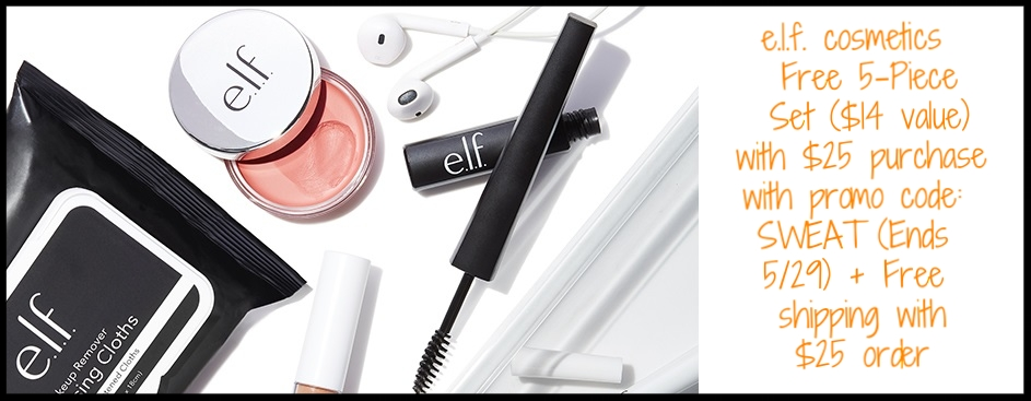 e.l.f. cosmetics  ~ Free 5-Piece Set ($14 value)with $25 purchase with promo code: SWEAT (Ends 5/29) + Free shipping with $25 order