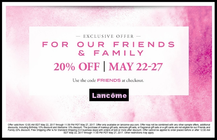 Lancôme  ~ 20% Off +free shipping with all orders with promo code: FRIENDS (Ends 5/27) + 1 deluxe sample