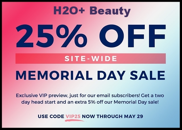 H2O+  ~ 25% Off with promo code: VIP25 (Ends 5/29 11:59pm PT) + Free shipping with $50 order