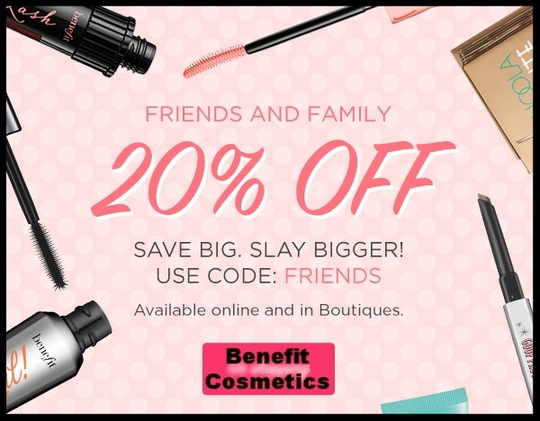 Benefit Cosmetics  ~ 20% Off with promo code: FRIENDS (Ends 5/30) + 2 free samples + Free shipping with $50 order
