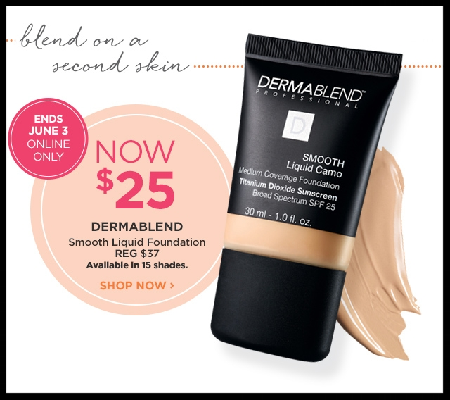 Ulta  ~ Hot Buy ~DERMABLEND ~Smooth Liquid Camo Foundation (15 shades) ~ was: $37 now: $25 + Free samples + Free shipping with $50 order