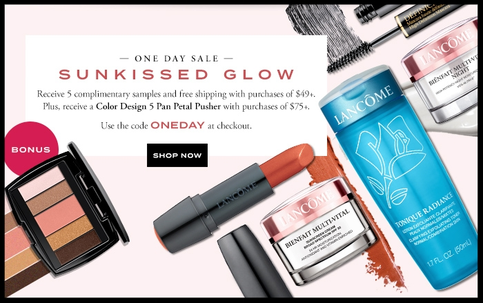 Lancôme  ~ 5 free deluxe samples with $49 purchase + Free eyeshadow set with $75 purchase (Use promo code: ONEDAY ~ ends 6/7)+ 1 deluxe sample with any order + Free shipping with $49 order