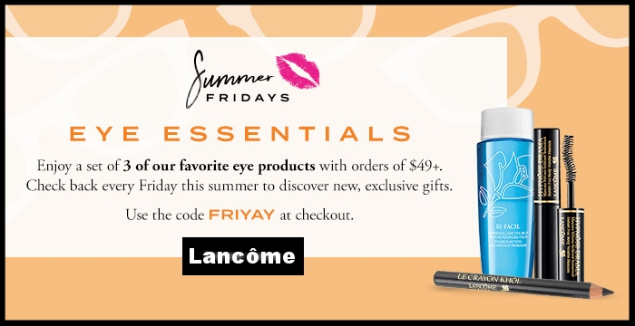 Lancôme  ~ 3 Deluxe Samples with promo code: FRIYAY (Ends 6/9 at 11:59PDT) + Free shipping with $49 order