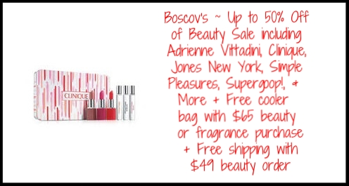 Boscov's ~ Up to 50% Off of  Beauty Sale  including Adrienne Vittadini, Clinique, Jones New York, Simple Pleasures, Supergoop!, & More + Free cooler bag with $65 beauty or fragrance purchase + Free shipping with $49 beauty order