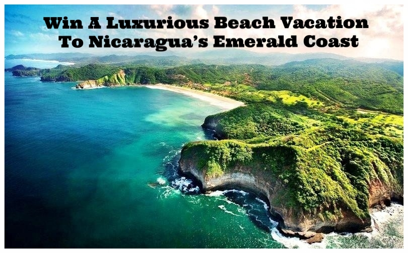 Clean Plates ~ Enter  here  for a chance to win A Luxurious Beach Vacation To Nicaragua's Emerald Coast ~Your prize includes six nights' luxury accommodations at a spectacular wellness resort; yoga classes; kayaking, paddle boarding, and snorkeling; rainforest hikes; a welcome dinner; a General Assembly swag pack, and $1,000 credit toward airfare. (Ends 6/26/2017)