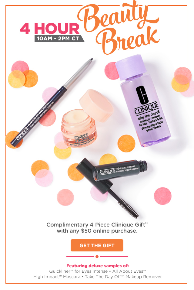 Ulta ~ 4-Hour Beauty Break ~ Free  4-Piece Clinique Gift  with any $50 online purchase (Just add to cart) + Free 27-Piece Bag with $125 Purchase (Platinum Perk Only ~ just add to cart) + Free samples + Free shipping with $50 order