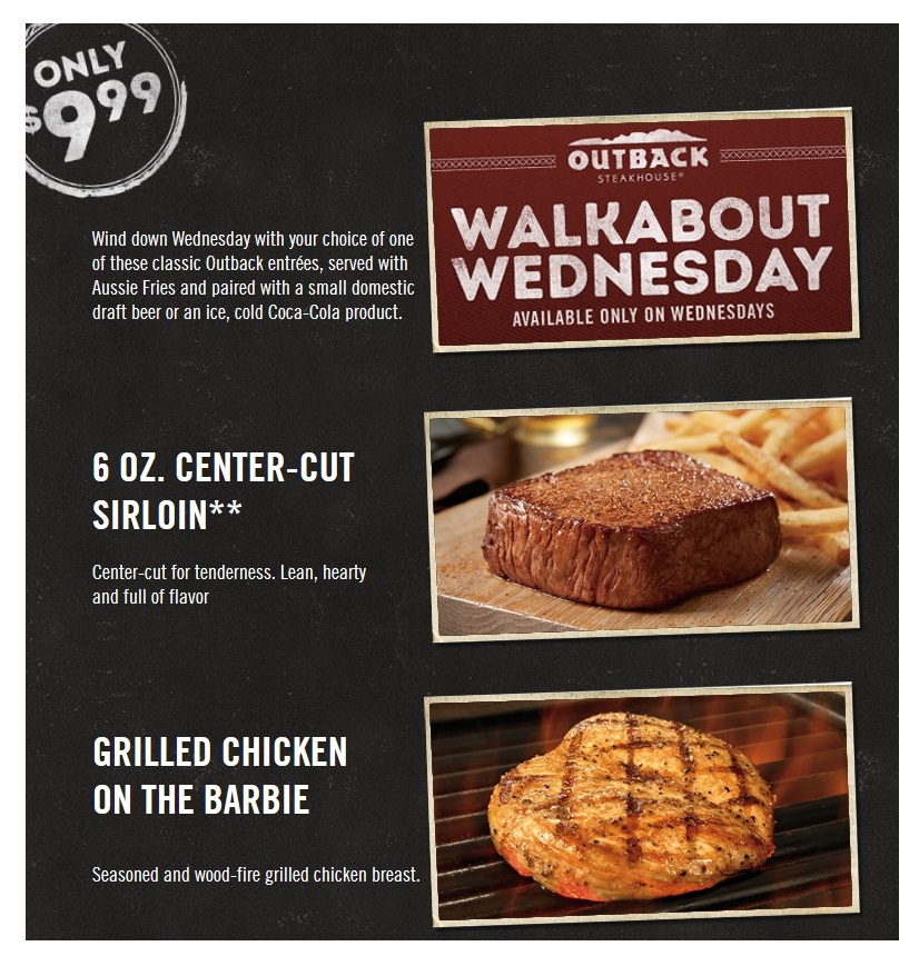 Outback Steakhouse ~ It's Walkabout Wednesday ~ Check to see if your local  Outback participates!