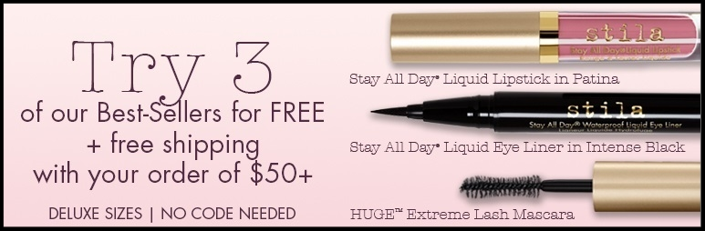 Stila  ~ 3 free deluxe samples with $50 purchase (Ends 6/24 ~ no promo code) + Free shipping with $50 order