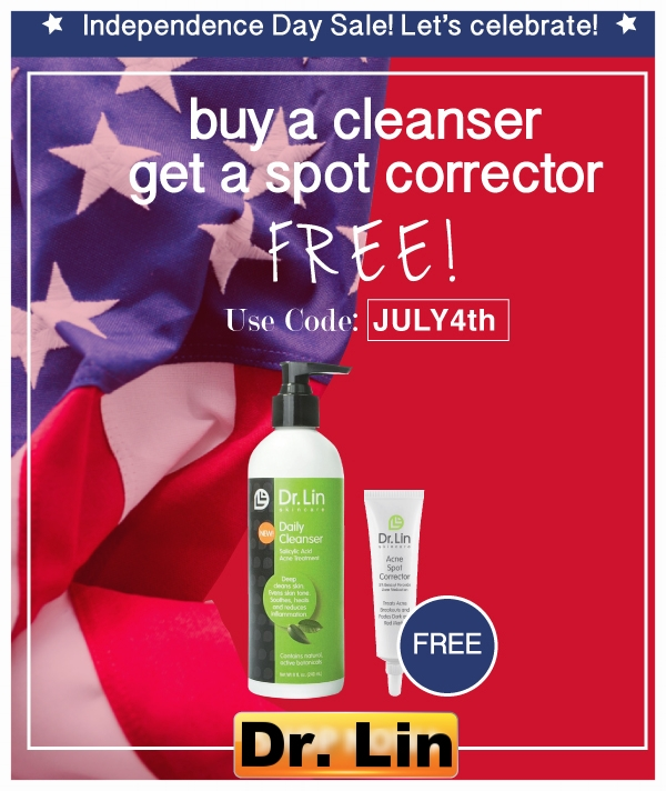 Dr. Lin  ~ Free Spot Corrector ($9.99 value)with $12.99 Cleanser purchase with promo code: JULY4TH + Free shipping with $50 order