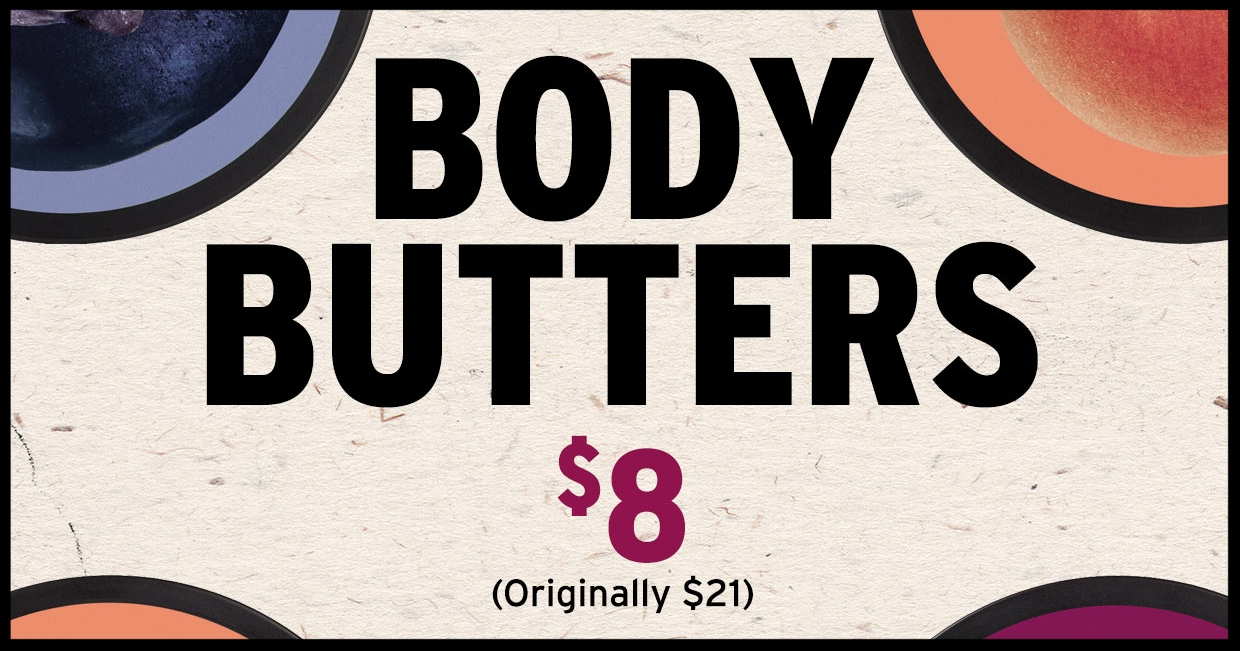 The Body Shop ~  Body Butters  ~ was: $21 now: $8 ~ Discover Their Limited Edition Body Butters in Blueberry, Vineyard Peach,and Raspberry (Ends 7/4) + Free shipping with any purchase