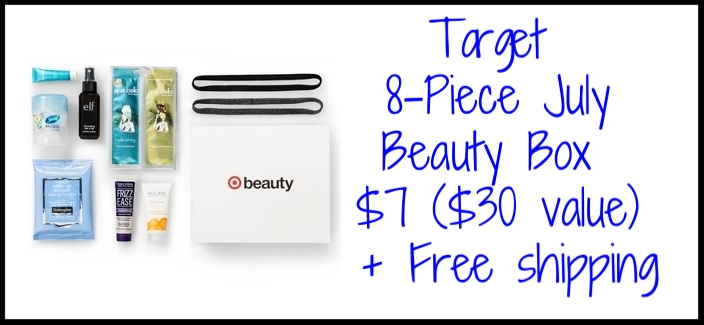 Target ~  8-Piece July Beauty Box ~ $7 + Free shipping   Cashmere Headwraps (Black and Charcoal)- 2-count  Cashmere head-wrap duo offers effortless ways to keep hair out of your face and upgrade your 'do. Trend: Hair accessories are having a major moment. Try layering them, too.   e.l.f. Illumintaing Mist & Set- 2.02 oz  Vitamins A, C, E & green tea help hydrate while light-reflecting particles create an instant glow.   John Frieda Frizz Ease Secret Weapon- 1 oz  Secret Weapon formula restores silky-softness and natural shine while keeping flyaways and frizz at bay.   Neutrogena Hydro Boost Water Gel Moisturizer- 0.25 oz  Lightweight gel formula with hyaluronic acid helps hydrate & plump skin without looking oily or greasy. Tip: After cleansing, apply while your face is still damp to lock in hydration. Use twice daily.   Que Bella Limited Edition Duo - Dead Sea Mud & Pineapple Peel Off- 2 pc  Two masks nourish, firm, and refresh skin with Dead Sea minerals, vitamin C, and amino acids.   Secret Cool Waterlily Clear Gel Deoderant- 0.5 oz   Quick-dry deodorant with new, reactivating scent technology offers long-lasting odor protection. Hint: Did you know you sweat at night? Apply before bed to wake up fresh the next day.   ACURE Day Cream- 1 oz  Lightweight formula with antioxidants & gotu kola helps firm skin and protects from free radicals. Pssst! For every full-size purchase, ACURE donates 10¢ to United for HER's efforts.   Neutrogena Make-Up Remover Cleansing Towelettes- 7 ct  Dissolve dirt, oil, and makeup (even waterproof mascara!) for clean, fresh skin in one easy step.   Number of Pieces: 8