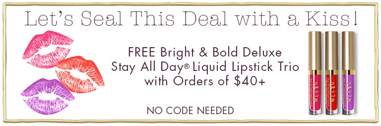 Stila  ~ Free Bright & Bold Stay All Day® Deluxe Liquid Lipstick TrioSet with $40 Purchase (Ends 7/6 at 11:59PM PST) + Free shipping with $50 order