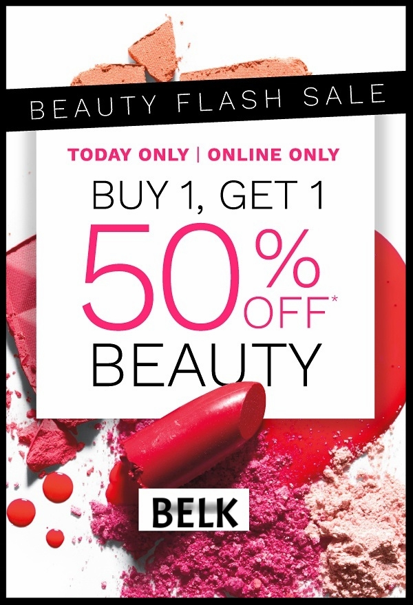 Belk  ~ Buy 1, Get 1 50% Off Beauty (Exclueds Chanel) + Free shipping on any beauty order