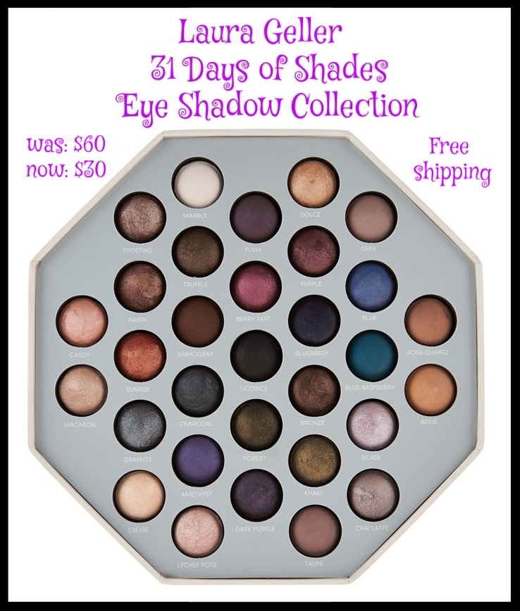 Belk ~ Laura Geller ~  31 Days of Shades Eye Shadow Collection  ~ was: $60 now: $30 + Receive Lash Boss FREE with any $35 Laura Geller purchase+ Free shipping with any beauty order