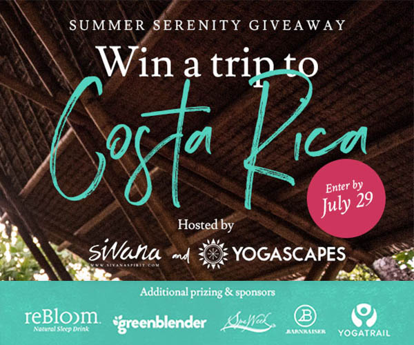 Enter for a chance  to Win the Ultimate   Costa Rica Yoga Retreat for Two!    + $1,500 of Yoga & Wellness Swag    PRIZE INCLUDES:    7-day YOGASCAPES Costa Rica Yoga Retreat  on a beautiful oceanfront property in the Osa Peninsula. Complete with delicious fresh healthy meals, daily yoga classes, surf lessons, and other amazing activities   $500 gift card  to SivanaSpirit.com   $300  value One Year Supply of reBloom all-natural sleep drinks   $250  Spa & Wellness Gift Card by Spa Week. One card. 9,000 locations. Spaweek.com   $250 gift card  to a smoothie subscription at GreenBlender.com   $200  value Barnraiser Best of Box – healthy snacks, fermented foods, beneficial beverages & more   (Open to anyone who is at least eighteen (18) years of age and has reached the age of majority in their jurisdiction of residence at the time of opt-in (19 in Alabama and Nebraska; 21 in Mississippi) and lives within the continental United States and has a valid email address.)  The Sweepstakes will end on 7/29/2017 at 7:00pm.