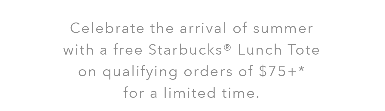 Starbucks  ~ Free Tote ($14.95 value) with $75 purchase with promo code: TOTE + Free shipping with $50 order