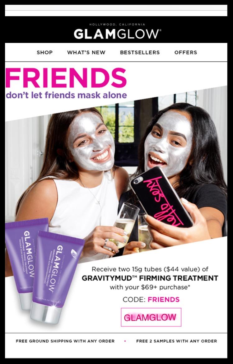 Glamglow  ~ 2 free GravityMud Firming Treament Minis with $69 purchase with promo code: FRIENDS (Ends 7/28 at 11:59PM PT) + 2 free samples with every order + Free shipping with any order