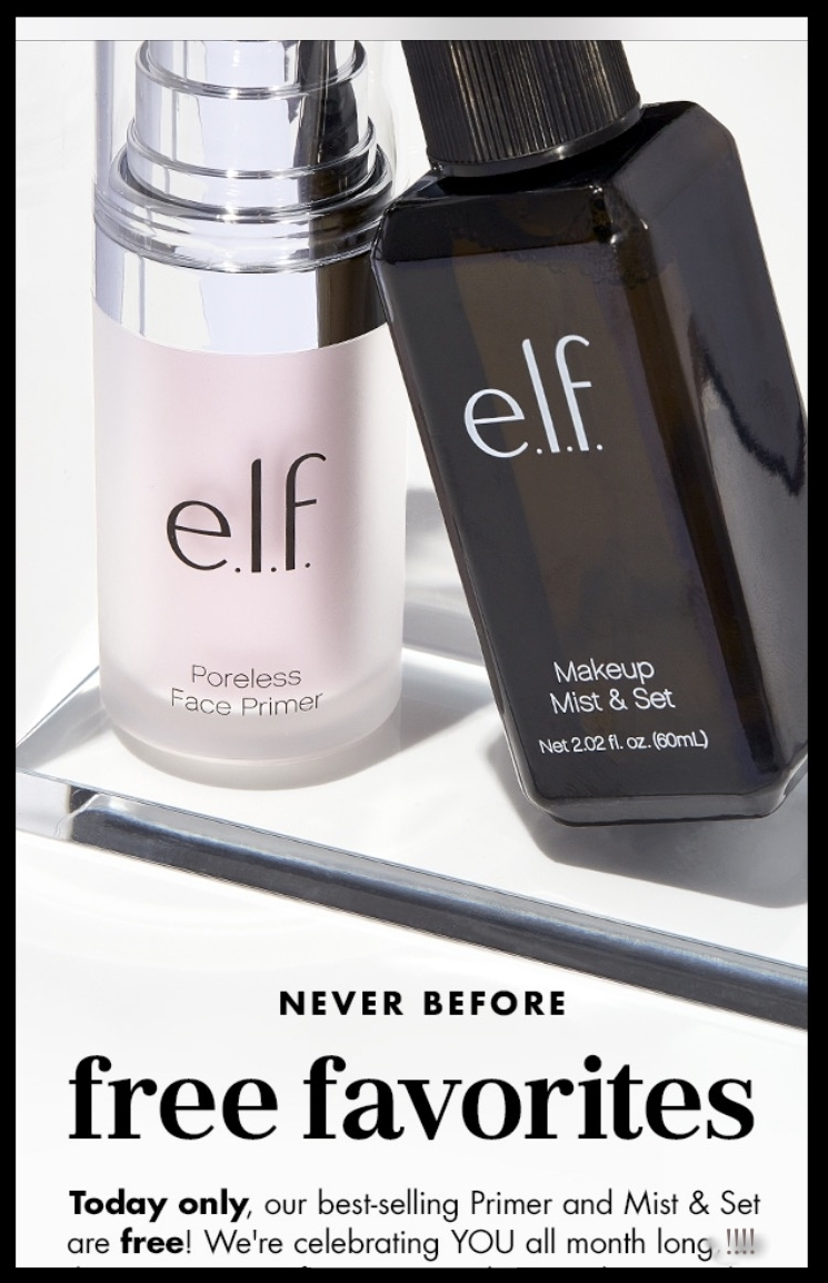 el.l.f. cosmetics ~  Free Primer and Mist & Set  with $25 purchase with promo code: FLAWLESS ($9 value) + Free shipping with $25 order