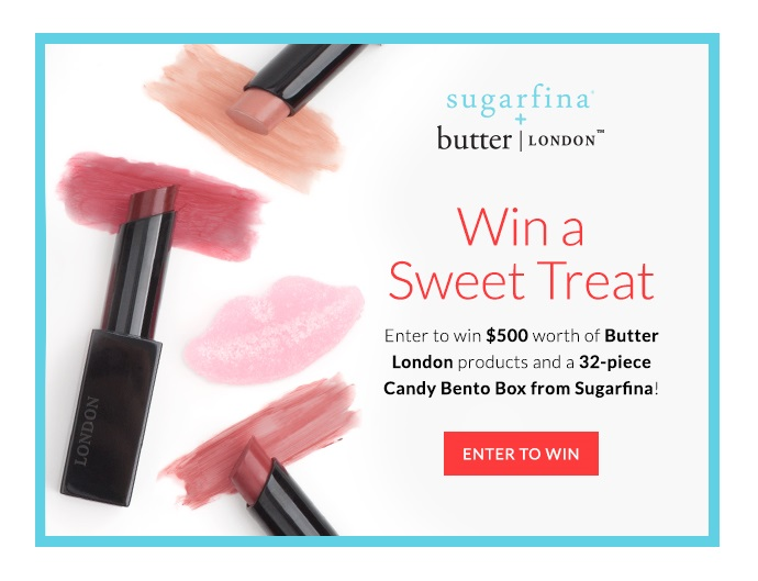 Win a Sweet Treat ~  Enter for a chance  to win  $500 worth of  Butter London products and a  32-piece Candy Bento Box from Sugarfina! (Ends 8/3/  2017 at 12:  01 am EST and  is open to anyone who is at least eighteen (18) years of age within the continental United States (excluding Rhode Island and the District of Columbia) and has a valid email address.)