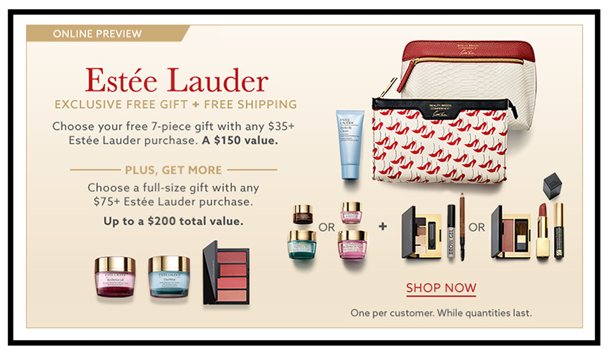 Lord & Taylor ~  Estée Lauder  ~ 7-Piece Gift with Estée Lauder purchase of $35 (Free shipping is included)  + Choice of full-size Gift with Estée Lauder $75 purchase + 5 free samples with $49 beauty purchase