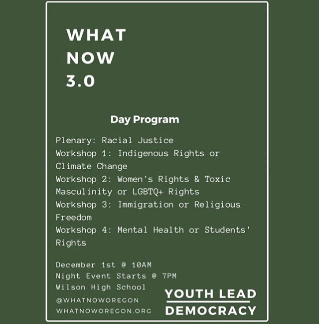 Hey y'all! Some of our youth collective members planned and are speaking at this amazing event! Visit @whatnoworegon Instagram for more details! Here is their day of itinerary!