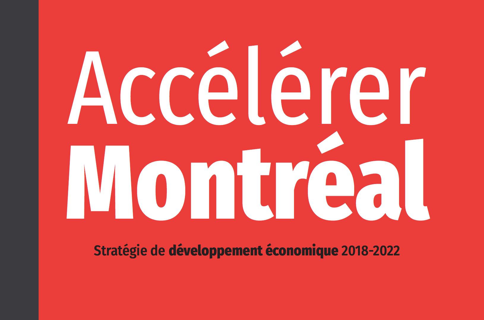Accélérer Montréal - Stratégie de développement économique