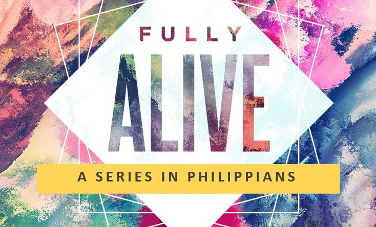 Philippians Fully Alive