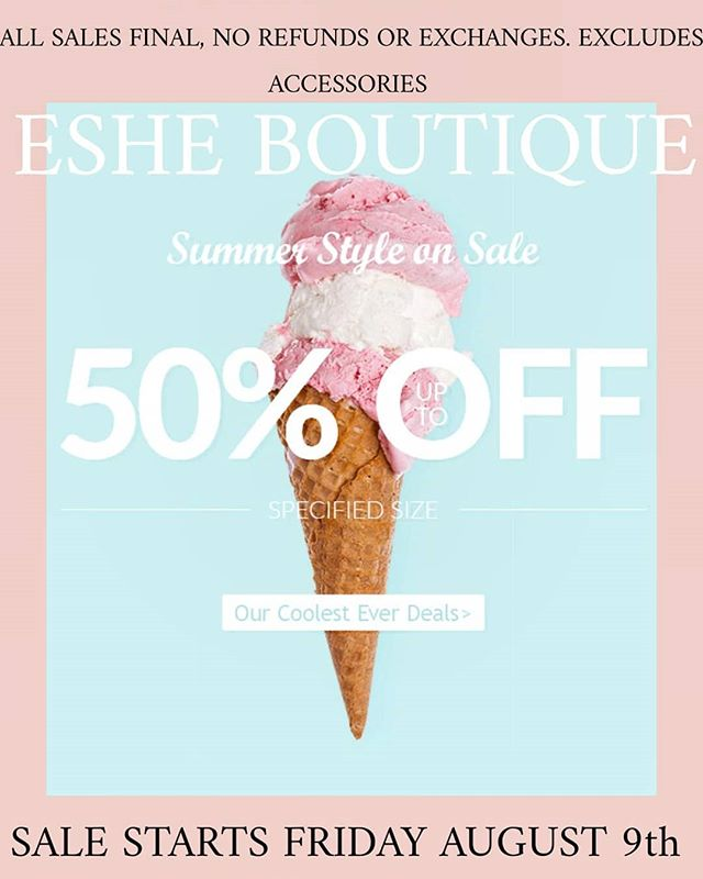 END OF SUMMER SALE UP TO 50% OFF STARTS FRIDAY AUGUST 9th @shop_eshe  #ShopEshe #EsheBoutique