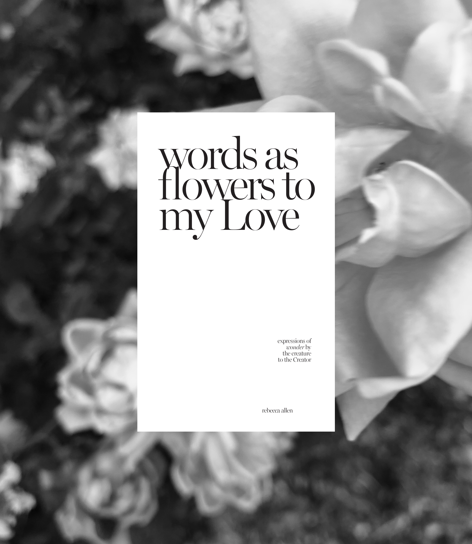words as flowers to my Love / poetry book