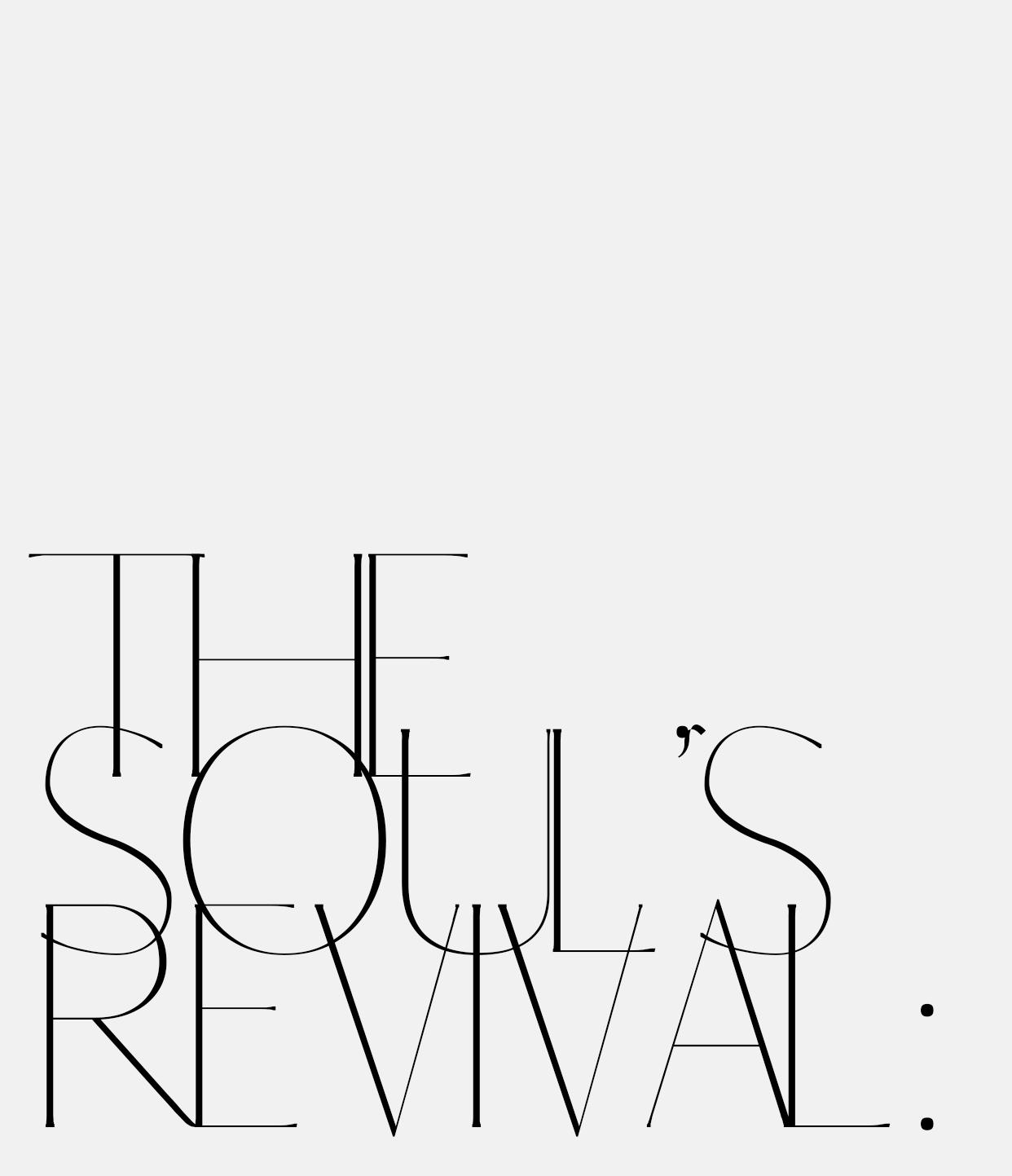 the soul's revival type / rebeccacreating