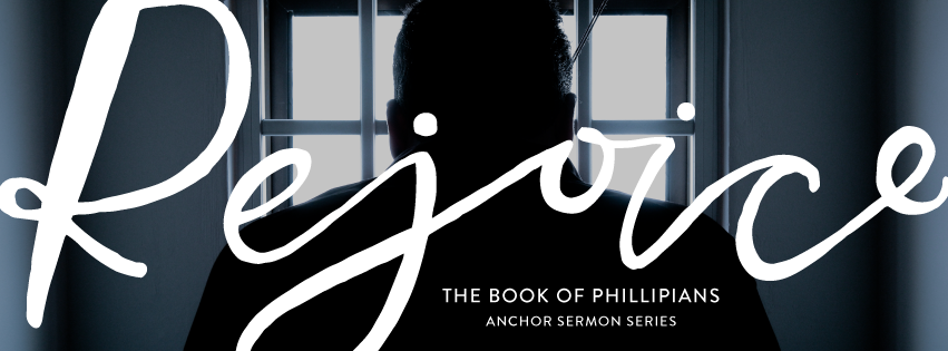 Rejoice  - A series in the book of Philippians