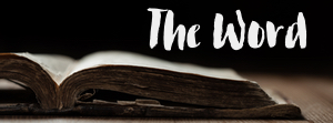 The Word of the Lord  - The History of the Bible