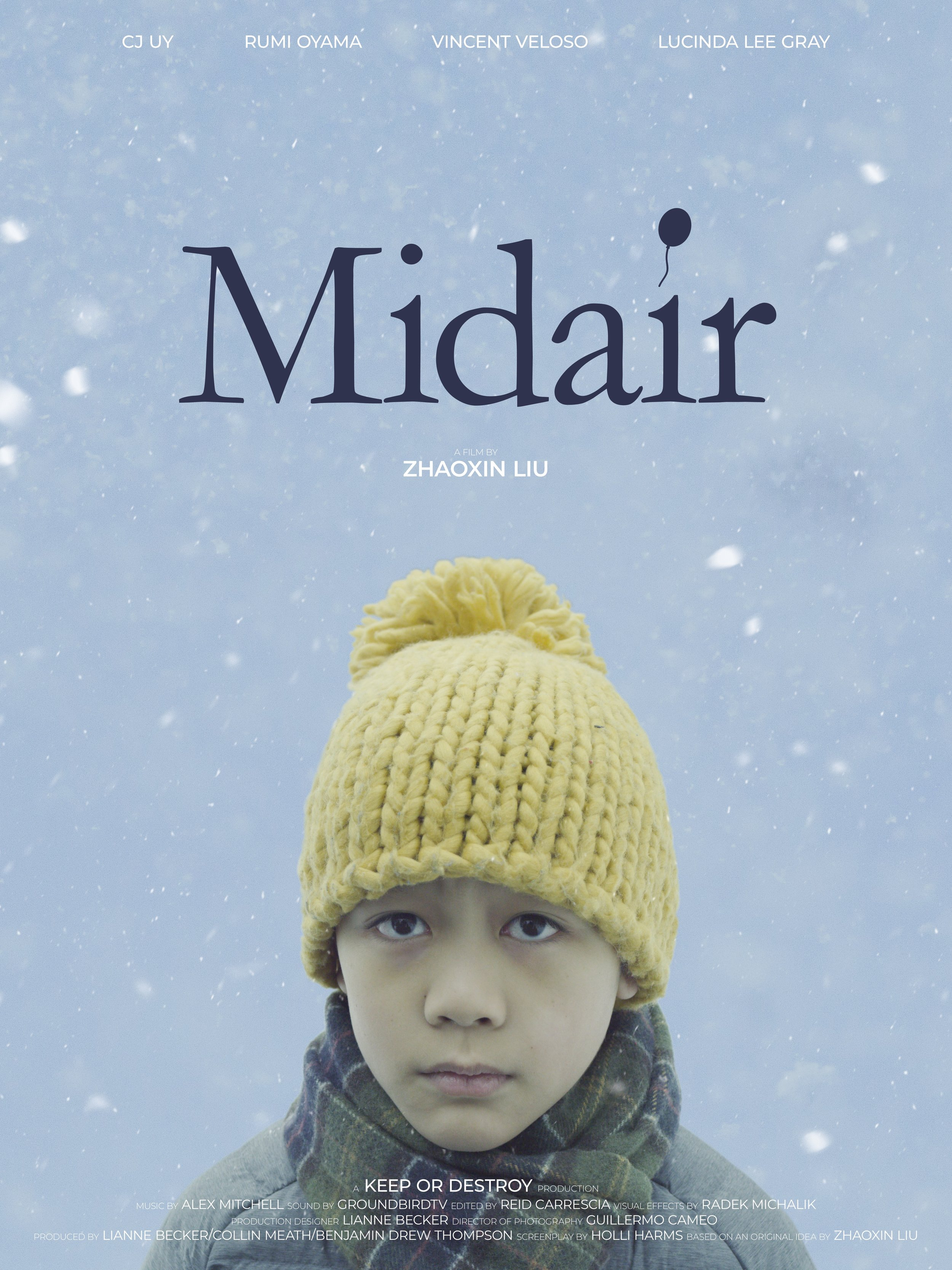 Midair - Currently in post-production. In this short drama a young boy follows a black balloon around his neighborhood on the day his father passes away.